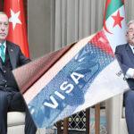 """اعتبرتها خطرا على أمنها: الجزائر ترفض طلب تركيا إلغاء """"الفيزا"""""""