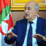تبون: لن نفتح حدودنا مع المغرب.. الاسلاموية كايديولوجيا انتهت في الجزائر ولولا جيشنا لأصبحنا مثل سوريا وليبيا